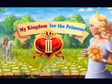 My Kingdom for the Princess 3 Game Free Downloads