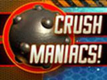 Crush Maniacs Online Games